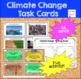 Climate Change / Global Warming - Task Cards