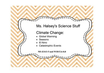 Climate Change (MS-ESS3-5) & Common Core Writing WHST:6-8.8 (Editable)