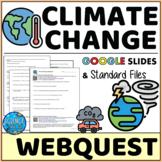 Climate Change Webquest - Digital and Printable