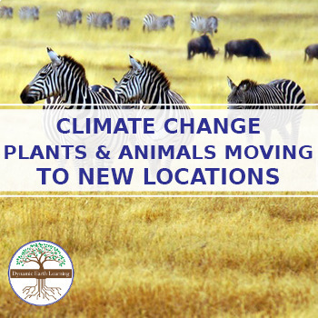 Climate Change: Plants and Animals are Moving to New Locations! - Reading  Guide