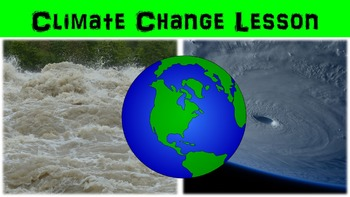 Climate Change Lesson with Power Point, Worksheet, and Tre