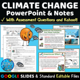 Climate Change PowerPoint, Student Notes, and Kahoot!