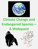 Climate Change and Endangered Species Webquest Distance Learning