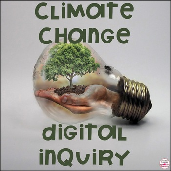 Climate Change and Greenhouse Gases Digital Inquiry Project
