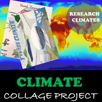 """Climates of the World """"Collage Project """""""