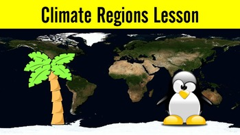 Climate Regions Lesson with Power Point, Worksheet, and Debate Activity