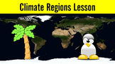 Climate Regions Lesson with Power Point, Worksheet, and De