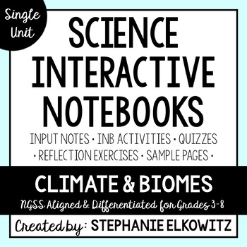 Climate and Biomes Interactive Notebook Unit