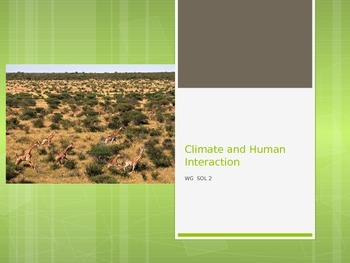 Climate and Human Interaction PowerPoint fill in the blank notes