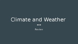 Climate and Weather Review
