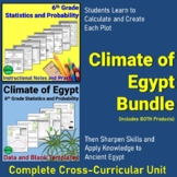 Climate of Egypt - 6th Grade Statistics and Probability Cross Curricular Bundle