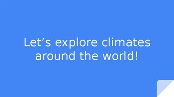 Climates around the World Slideshow