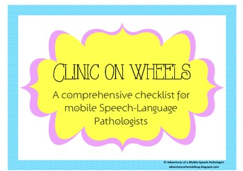 Clinic On Wheels | A Checklist For Mobile Speech-Language Pathologists