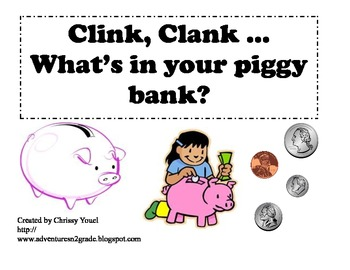 Clink Clank...What's In My Bank?