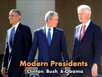 Clinton, Bush, & Obama PowerPoint Lecture