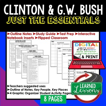 Clinton & Bush Outline Notes JUST THE ESSENTIALS Unit Review