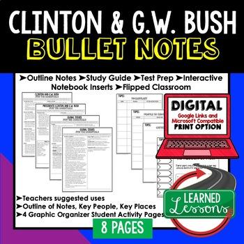 Clinton & Bush Outline Notes JUST THE ESSENTIALS Unit Review