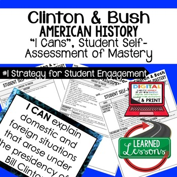 Clinton and Bush I Cans Student Self Assessment Mastery--