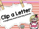 Clip A Letter: Beginning Sound Learning