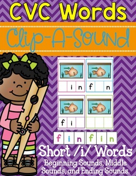 Clip-A-Sound CVC Words {Short i}