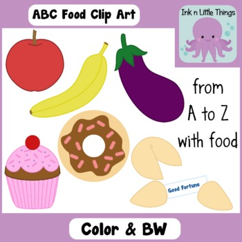 Clip Art Alphabet Food A-Z in Color and B&W