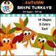 Clip Art ● Autumn Shapes Turkey Pack ● Digital Images ● Pr