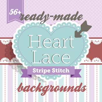 Clip Art: Backgrounds Heart Lace Stripe Stitch 57 Digital Paper Patterns