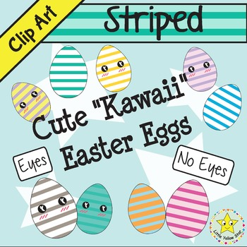Clip Art – Cute Kawaii Easter Eggs *Striped*