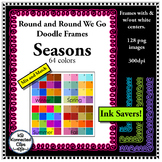 Clip Art Doodle Frames - 4 Seasons - Ink Savers - 64 Colors!