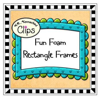 Clip Art - Fun Foam Rectangle Frames by KB Konnected | TpT