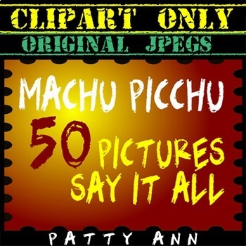 Clip Art Photos Photographs ~ MACHU PICCHU 50 AMAZING Scen