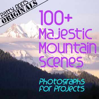 Clip Art Photography of 100+ MOUNTAIN Views ~ Amazing Sceneries for Project Use!