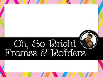 Clip Art~  Oh, So Bright! Frames and Borders