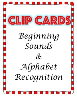 Clip Cards Beginning Sounds and Alphabet Recognition