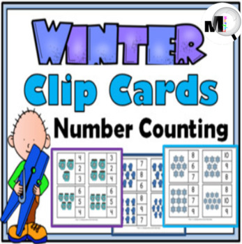 Clip Cards – Math - Winter Counting - 3 Sets
