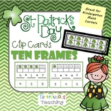 Clip Cards Kindergarten Math St Patrick's Day - Ten Frames Addition