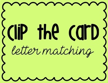 Clip Cards: Letter Matching FREEBIE