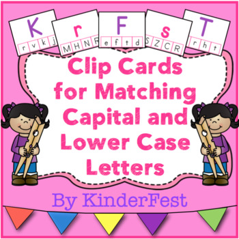 Clip Cards for Matching Capital and Lower Case Letters