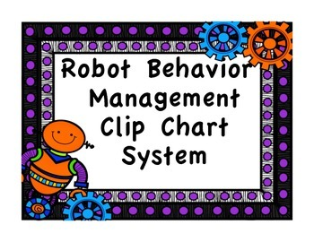 Clip Chart Behavior Management System {Robot Theme}
