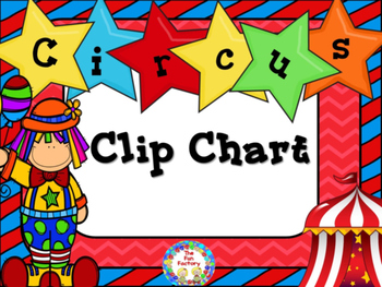 Clip Chart - Circus Themed