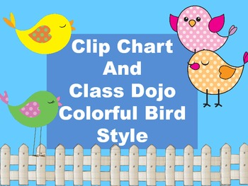Clip Chart and Class Dojo - Colorful Bird Style