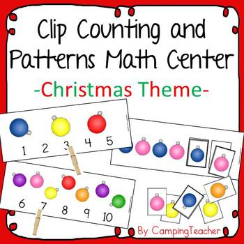 Clip Counting and Patterns Math Center Christmas Theme