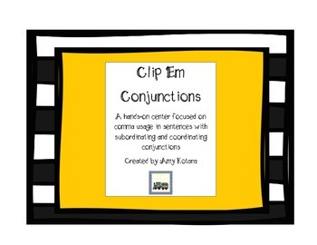 Clip 'Em Centers:Subordinating and Coordination Conjunctions