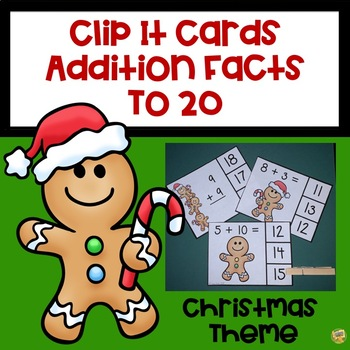Clip It - Addition Facts to 20 Christmas/Gingerbread Themed