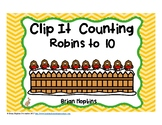 Clip It Counting Robins