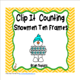 Clip It Counting Snowmen Ten Frames
