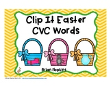 Clip It Easter CVC Words