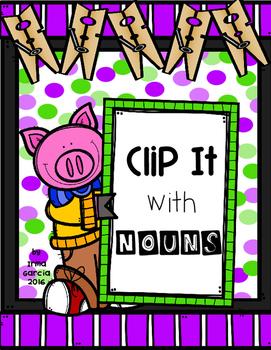 Clip It! Nouns