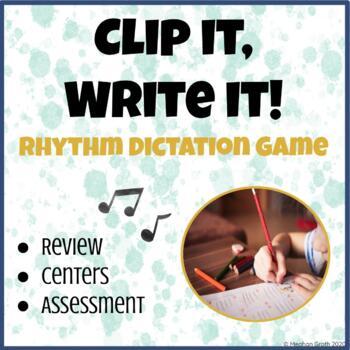 Clip It! Write It! A Rhythm Dictation Game!