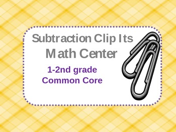 Clip Its Subtraction Center (K-2)